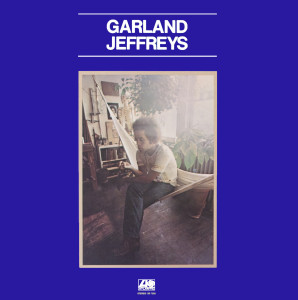 Garland Jeffreys - Debut Album on Atlantic Records