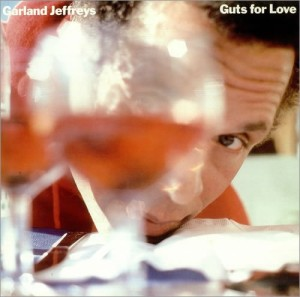 Garland Jeffreys - Guts for Love